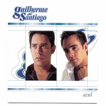 SANTIAGO BAIXAR E CD GUILHERME 2012 MP3
