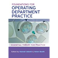 Foundations For Operating Department Practice: Essential Theory For Practice (UK Higher Education OUP Humanities & Social Sciences Health)
