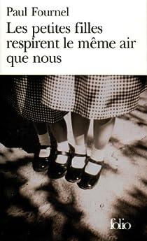 Les petites filles respirent le même air que nous par Fournel