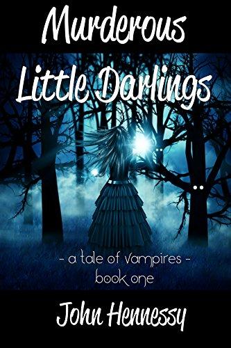 (Murderous Little Darlings: A Tale of Vampires - Book)