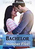 Bachelor Number Five (Hollywood Romance Book 2)