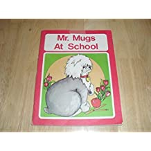 Mr Mugs at School by Bernadette; Dean, Donata; Kambeitz, Martha; Roth Carol Bouchard (1977-01-01)