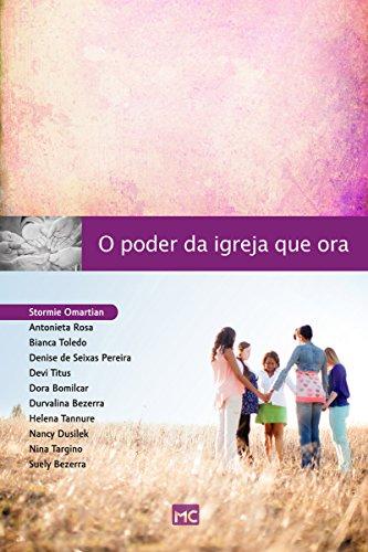 O poder da igreja que ora (Portuguese Edition)