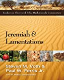 Jeremiah and Lamentations (Zondervan Illustrated Bible Backgrounds Commentary)