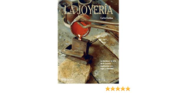 La Joyeria/ the Jewelery (Spanish Edition): Carles Codina: 9788434217621: Amazon.com: Books