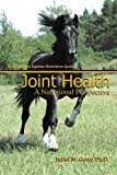 Joint Health: A Nutritional Perspective (Spotlight on Equine Nutrition) (Volume 5)