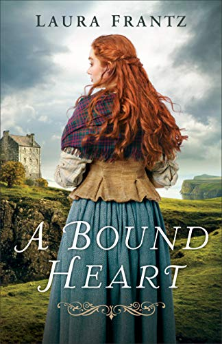 A Bound Heart by [Frantz, Laura]