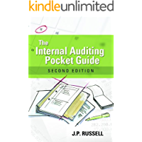The Internal Auditing Pocket Guide: Preparing, Performing, Reporting and Follow-up, Second Edition