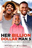 Her Billion Dollar Man 5: An African American Music Romance (Debra and Derek) (Volume 5)