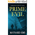 PRIME EVIL a gripping detective thriller full of suspense