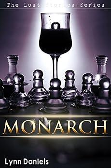 Monarch (The Lost Stories Book 5) by [Daniels, Lynn]