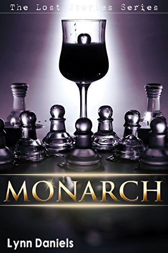 Monarch (The Lost Stories Book 5)