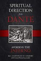 Spiritual Direction From Dante: Avoiding The