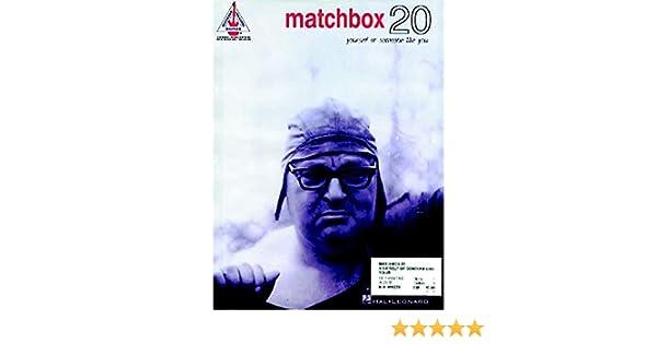 Amazon Matchbox 20 Yourself Or Someone Like You 9780793587407