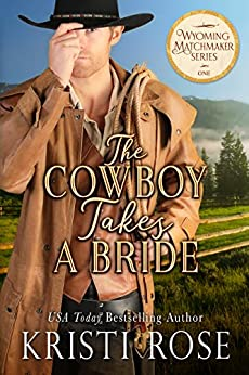 Cowboy Takes Bride Wyoming Matchmaker ebook product image