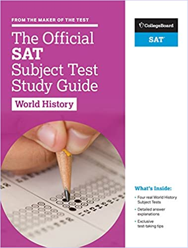 The Official SAT Subject Test in World History Study Guide