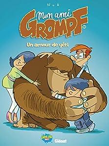 """Afficher """"Mon ami Grompf n° 10 Un amour de Yéti"""""""