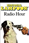 National Lampoon Radio Hour Classics: Show #2 (11/24/73) | John Belushi,Chevy Chase,Gilda Radner,Billy Crystal,Christopher Guest,Bill Murray,Harold Ramis, more