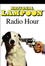 National Lampoon Radio Hour Classics: Show #3 (12/1/73) Radio/TV Program by John Belushi, Chevy Chase, Gilda Radner, Billy Crystal, Christopher Guest, Bill Murray, Harold Ramis,  more