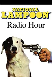 The National Lampoon Radio Hour, April 3, 2004