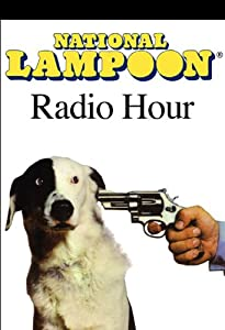 The National Lampoon Radio Hour, July 10, 2004 Radio/TV Program