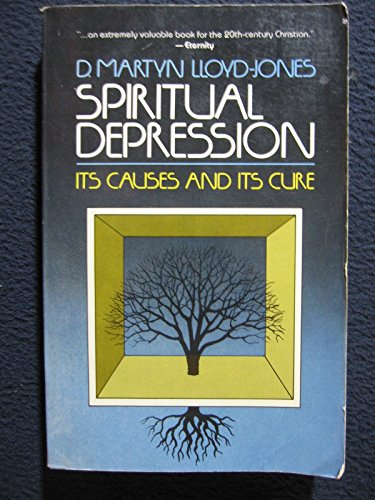 Spiritual Depression: Its Causes and Cure (ISBN: 0802813879 / 0-8028-1387-9)