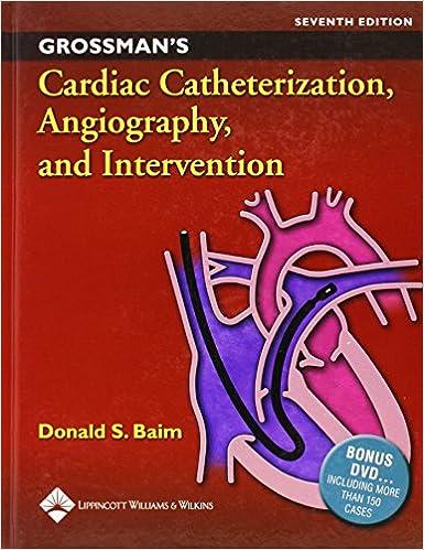 Grossman's Cardiac Catheterization, Angiography And Intervention por Donald S. Baim epub