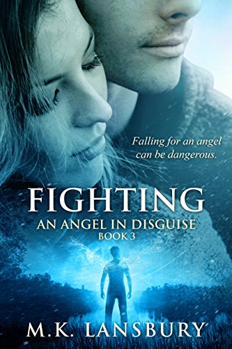 Fighting: An Angel in Disguise Book 3 (English Edition)