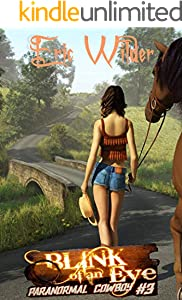 Blink of an Eye: A Buck McDivit paranormal mystery thriller (Paranormal Cowboy Book 3)