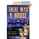 House of Trickery: A Caddy Rowland Psychological Thriller & Drama (There Was a House Series Book 3)