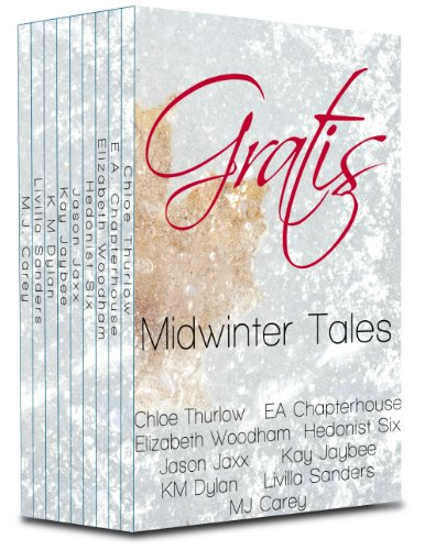 Gratis : Midwinter Tales: an erotica anthology (Gratis Anthologies Book 1) (English Edition)