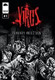 Primary Infection (Virus Book 1)