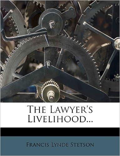 The Lawyer's Livelihood...