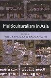 Multiculturalism in Asia, , 019927763X