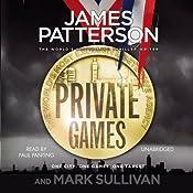 Private Games | James Patterson, Mark Sullivan