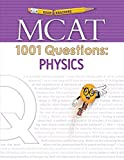 Examkrackers MCAT 1001 Questions: Physics