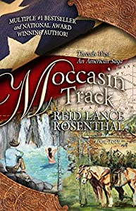 picture of Moccasin Track: Threads West, An American Saga Book 4
