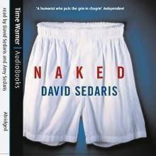 Naked Audiobook by David Sedaris Narrated by David Sedaris, Amy Sedaris