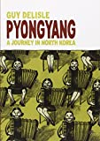 Book cover from Pyongyang: A Journey in North Korea by Guy Delisle