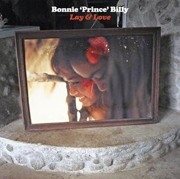Bonnie Prince Billy Lay Love Amazon Com Music