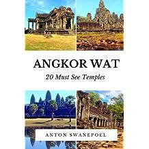Angkor Wat: 20 Must see temples