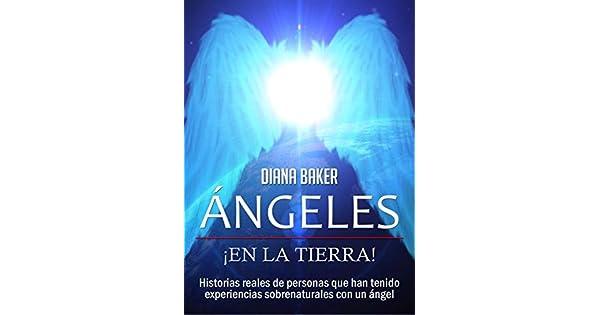 Amazon.com: Ángeles En La Tierra: Historias reales de ...