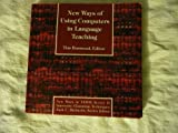New Ways of Using Computers in Language Teaching, Tim Boswood, 0939791692