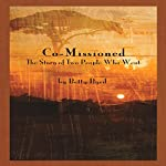 Co-Missioned: The Story of Two People Who Went | Betty Byrd