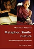 Metaphor, Simile, Culture, Mohammad Abdelwali, 3836425327