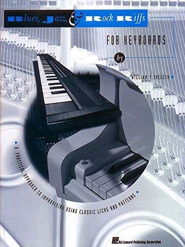 Blues Rock Keyboard - Blues, Jazz & Rock Riffs for Keyboards