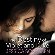 The Destiny of Violet and Luke: The Coincidence, Book 3 | Jessica Sorensen