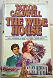 The Wide House, Taylor Caldwell, 0515080578