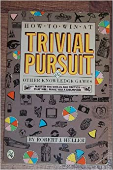 Book How to Win at Trivial Pursuit: And Other Knowledge Games