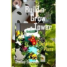 Build a grow tower